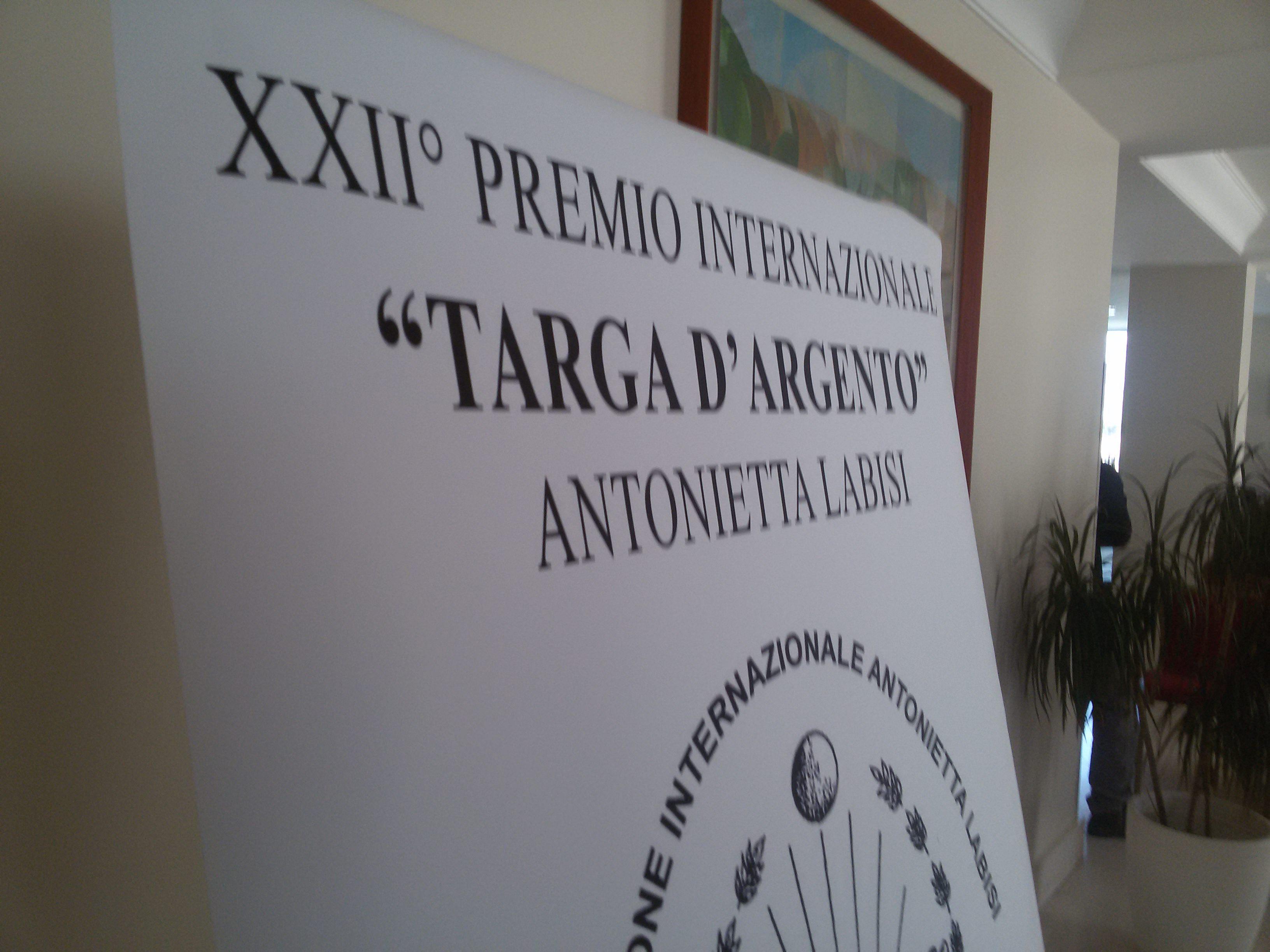 """XXII edizione del Premio Internazionale Targa d'Argento """"Antonietta Labisi"""""""