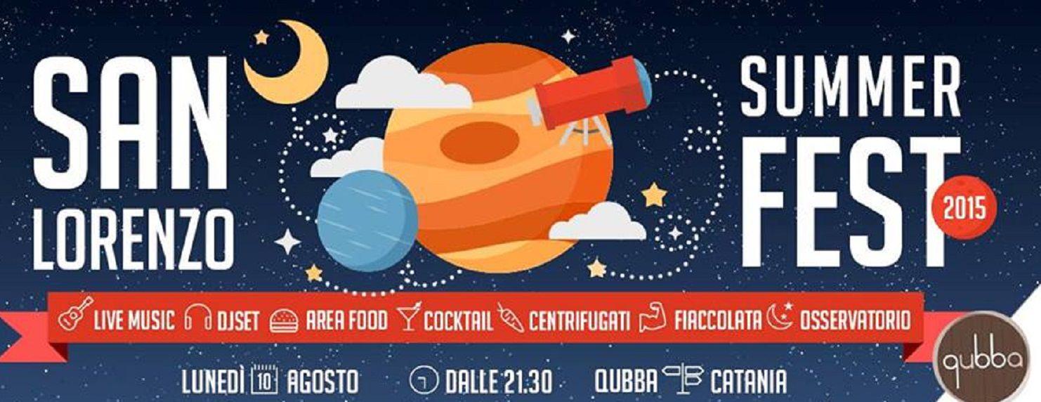 "Qubba: arriva il ""San Lorenzo Summer Fest 2015"""