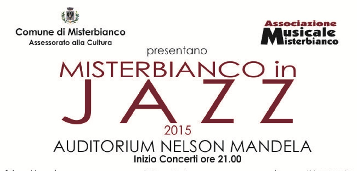 "Auditorium Nelson Mandela: arriva ""Misterbianco in jazz"""