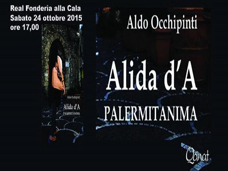 Alida d'A – Palermitanima, opera prima di Aldo Occhipinti