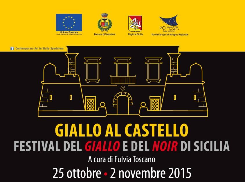 """""""Giallo al Castello"""", il Festival del Giallo e del Noir di Sicilia al castello di Spadafora"""