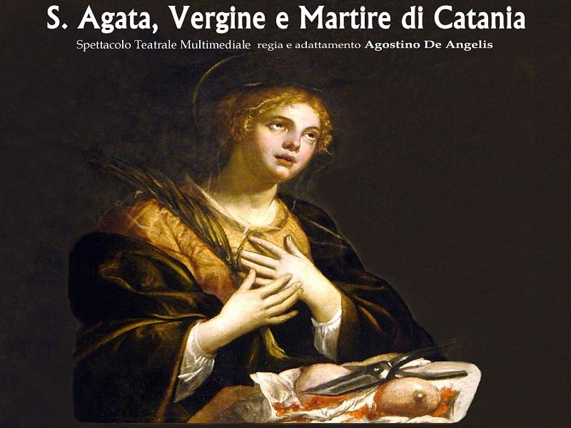 S. Agata, Vergine e Martire in scena alla chiesa Badìa di Catania