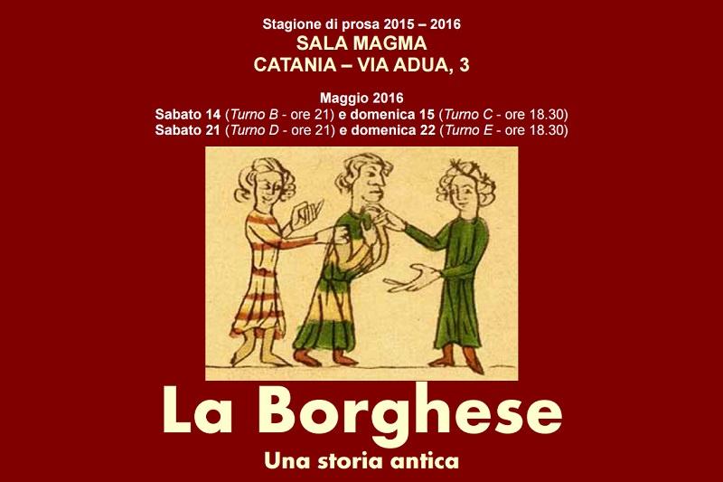 """Catania, """"La Borghese"""" alla Sala Magma il 14 maggio"""