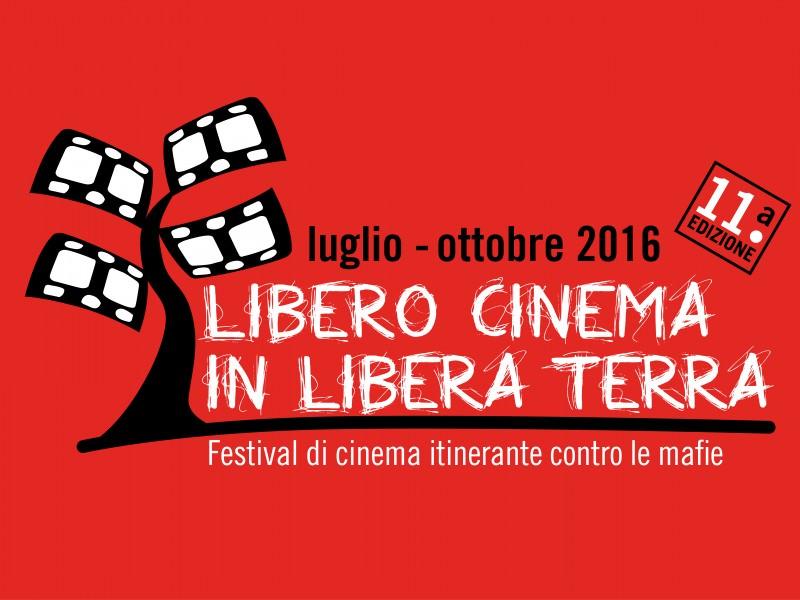 """""""Libero cinema in libera terra"""": il festival contro le mafie"""