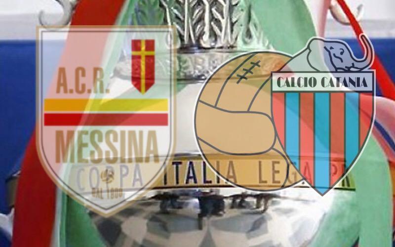 Coppa Italia Lega Pro: occasione per Messina e Catania