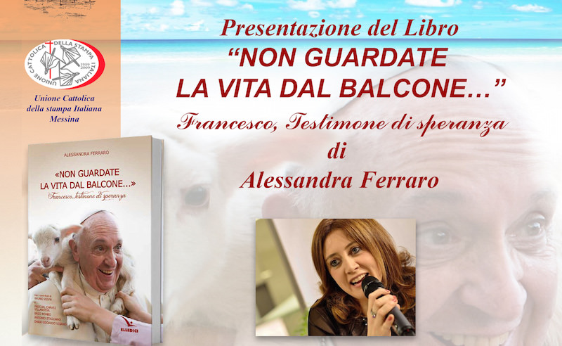 """A Messina presentazione del libro """"Non guardate la vita dal balcone"""""""