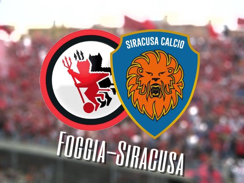 """Siracusa, arriva il secco tris del Foggia: 3-0 allo """"Zaccheria"""""""