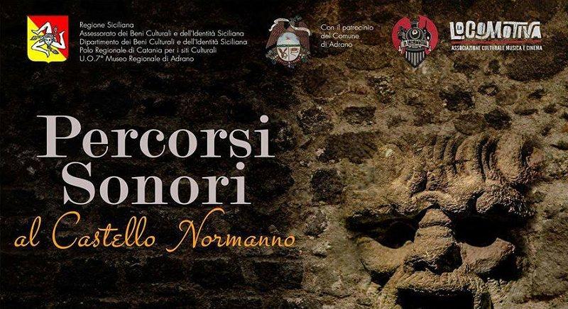 """""""Percorsi Sonori"""": al Castello Normanno la storia sposa musica e cultura"""
