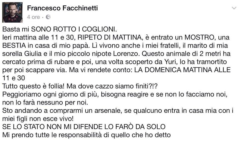 """Furto in casa Facchinetti: """"Se lo Stato non mi difende lo farò da solo"""""""