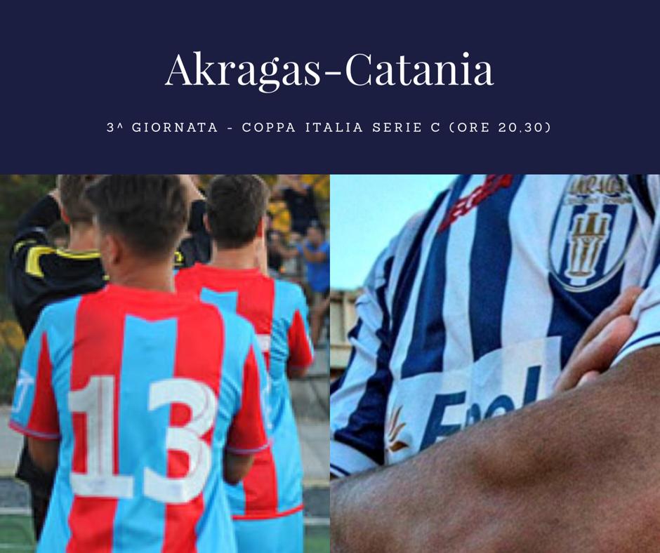 L'Akragas per stupire, il Catania fa turnover: oggi si gioca. PROBABILI FORMAZIONI