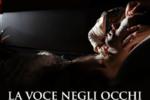 """Premio Giornalistico Nadia Toffa, in esclusiva nazionale la proiezione del film """"La voce negli occhi"""""""