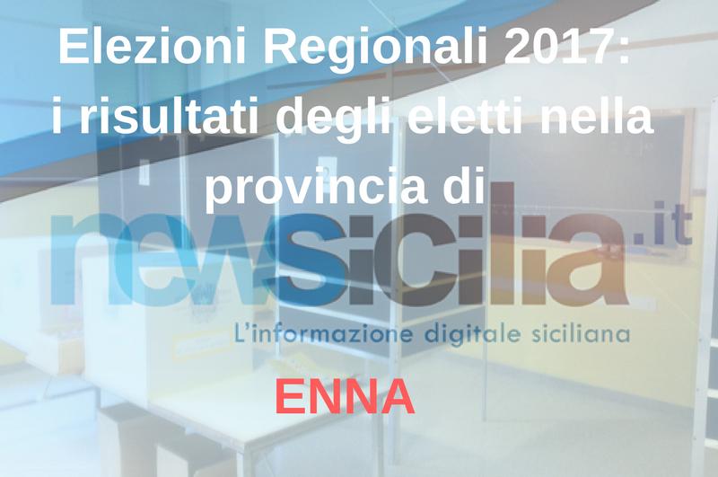 Elezioni Regionali 2017: i risultati degli eletti nella provincia di ENNA