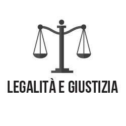 La legalità per un futuro migliore: la lotta civile contro le ingiustizie e le illegalità