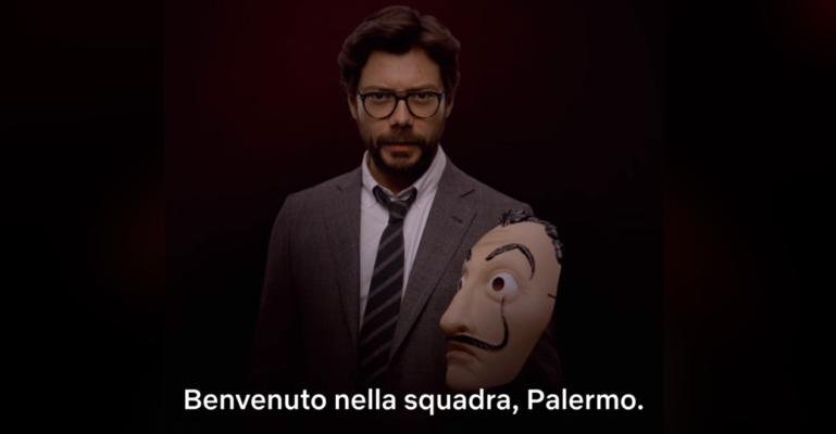"""""""Benvenuto in squadra, Palermo"""". Il Professore de """"La Casa di Carta"""" ufficializza la new entry ma la Sicilia non c'entra"""