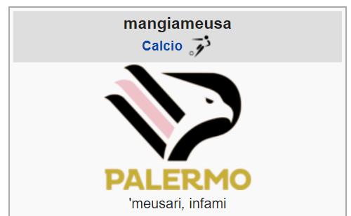 """Il Palermo diventa """"mangiameusa"""": """"buontemponi"""" del web scherniscono su Wikipedia il club rosanero"""