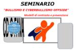 """Seminario """"Bullismo e Cyberbullismo offside"""" organizzato dal Circolo Didattico Fava di Mascalucia"""