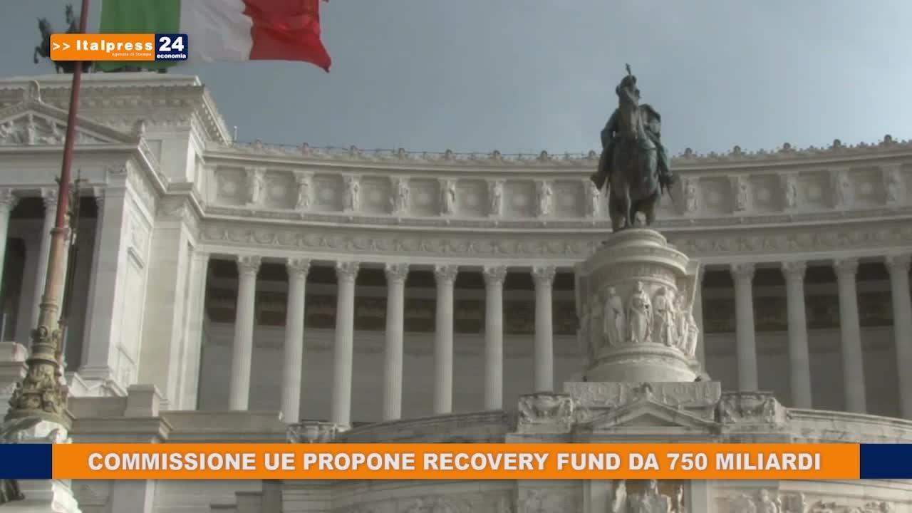 Commissione Ue propone Recovery Fund da 750 miliardi