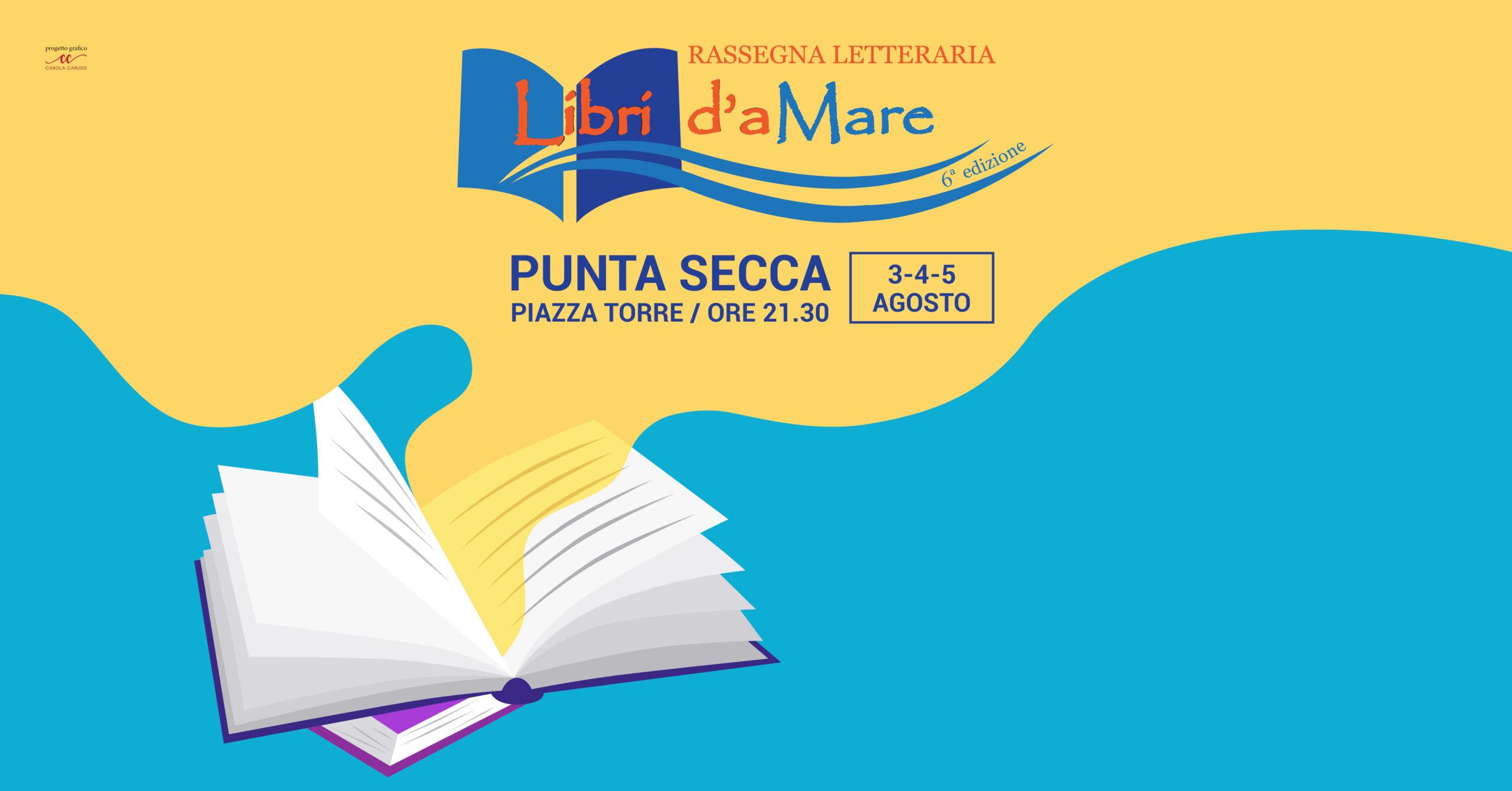 """""""Libri d'aMare"""", dal 3 al 5 agosto la sesta edizione della rassegna letteraria edizione 2020"""