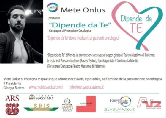 """""""Dipende da Te"""", campagna di prevenzione Oncologica: Mete Onlus protagonista"""