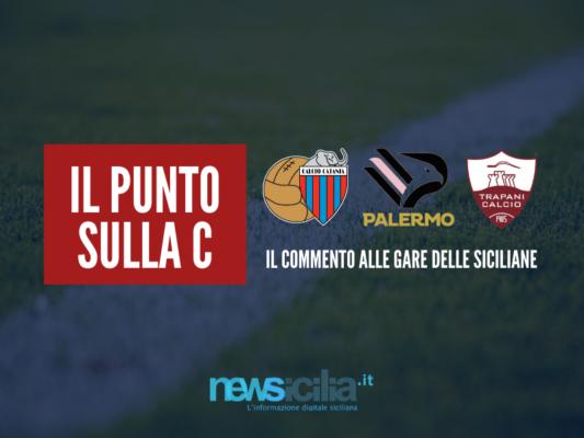 """Serie C, esordio amaro: Palermo k.o. a Teramo, il Catania si salva sul finale. A Trapani gara """"fantasma"""""""