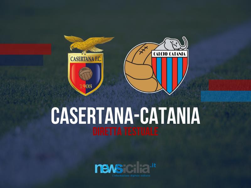 """Catania, disastro difensivo e la Casertana festeggia: al """"Pinto"""" finisce 3-2 per i campani – RIVIVI LA CRONACA"""