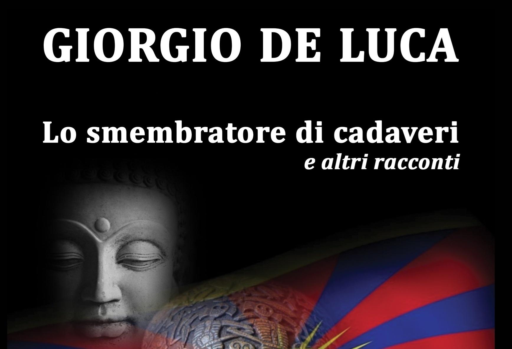 """""""Lo smembratore di Cadaveri"""" dalla penna del Prof. Giorgio De Luca"""