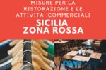 Sicilia Zona Rossa: le regole per la RISTORAZIONE e per i NEGOZI, cosa si può fare?