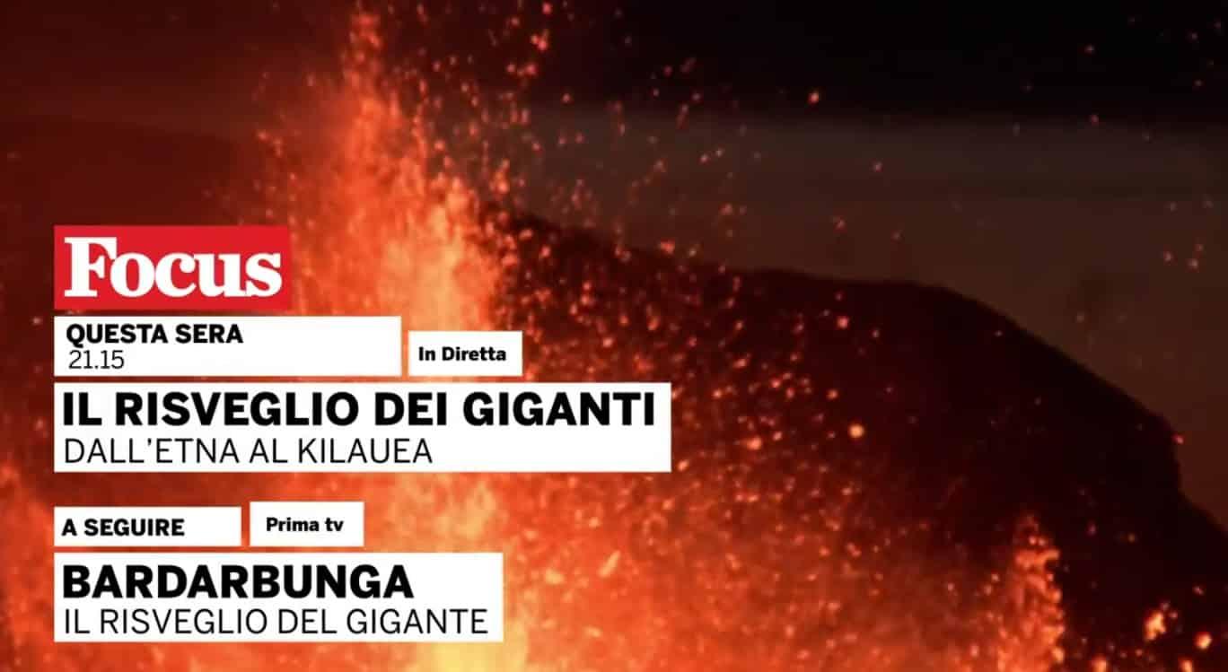 L'Etna stasera in tv, su Focus una trasmissione dedicata all'eruzione del vulcano siciliano – VIDEO
