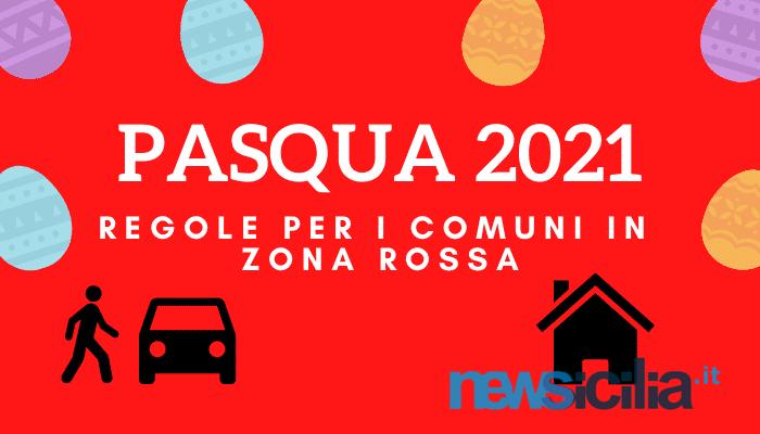 Pasqua 2021, Sicilia blindata nei Comuni in zona rossa: NO spostamenti nelle seconde case