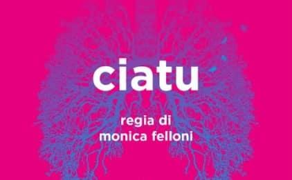 """A Catania il """"teatro delle diversità"""" torna in scena con """"Ciatu"""" della compagnia NèonTeatro: INFO e BIGLIETTI"""